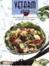 Vetarm koken : aantrekkelijke en smakelijke gerechten met een minimum aan calorieën