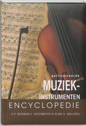 Geillustreerde muziekinstrumentenencyclopedie : een uniek naslagwerk met alle muziekinstrumenten van vroeger en nu