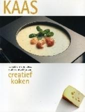 Kaas : verrukkelijke quiches, soufflés, etcetera voor creatief koken