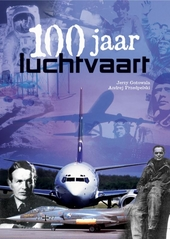 100 jaar luchtvaart