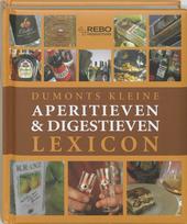 Klein lexicon van aperitieven & digestieven : puur genieten voor en na de maaltijd