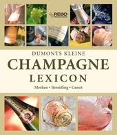 Dumonts kleine champagne lexicon : merken, bereiding, genot