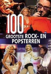 100 grootste rock- en popsterren : portretten van de beroemdste sterren