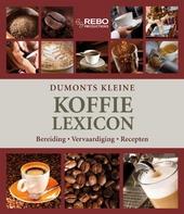 Dumonts kleine koffielexicon : bereiding, vervaardiging, recepten