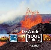 De aarde : 1001 foto's