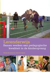 Lerenderwijs : samen werken aan pedagogische kwaliteit in de kinderopvang