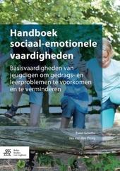 Handboek sociaal-emotionele vaardigheden : basisvaardigheden van jeugdigen om gedrags- en leerproblemen te voorkome...