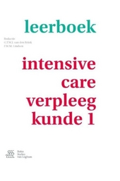 Leerboek intensive-care-verpleegkunde. Deel 1