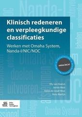 Klinisch redeneren en verpleegkundige classificaties : werken met Omaha System, Nanda-I/NIC/NOC