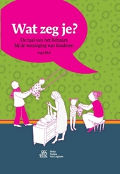 Wat zeg je? : de taal van het lichaam bij de verzorging van kinderen