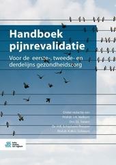 Handboek pijnrevalidatie : voor de eerste-, tweede- en derdelijns gezondheidszorg