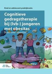 Cognitieve gedragstherapie bij (lvb-)jongeren met obesitas : baas over obesitas