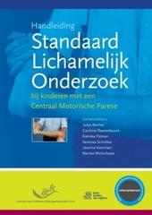 Handleiding Standaard Lichamelijk Onderzoek bij kinderen met een Centraal Motorische Parese