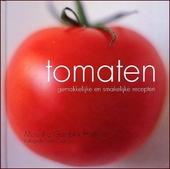 Tomaten : gemakkelijke en smakelijke recepten