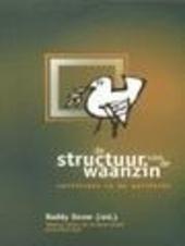 De structuur van de waanzin : conflicten in de periferie