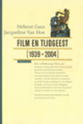 Film en tijdgeest 1939-2004 : filmgenres, conjunctuur en het gevoel van de massa