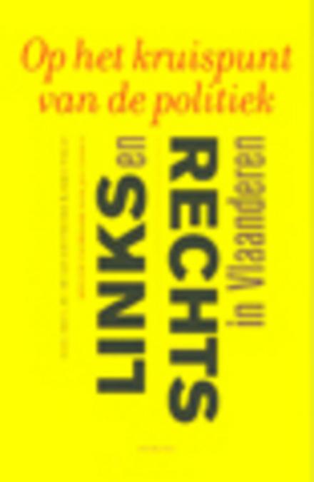 Op het kruispunt van de politiek : links en rechts in Vlaanderen