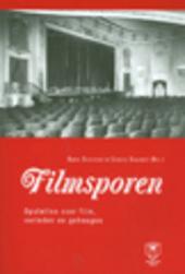 Filmsporen : opstellen over film, verleden en geheugen