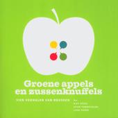 Groene appels en zussenknuffels : vier verhalen van brussen