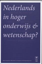Nederlands in hoger onderwijs en wetenschap?