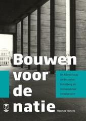 Bouwen voor de natie : de Albertina op de Brusselse Kunstberg als monumentaal totaalproject