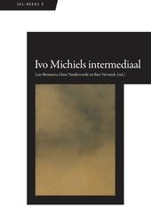 Ivo Michiels intermediaal