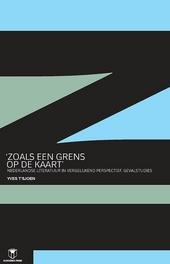 'Zoals een grens op de kaart' : Nederlandse literatuur in vergelijkend perspectief : gevalstudies