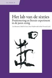 Het lab van de sixties : positionering en literair experiment in de jaren zestig
