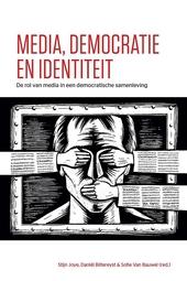 Media, democratie en identiteit : de rol van media in een democratische samenleving