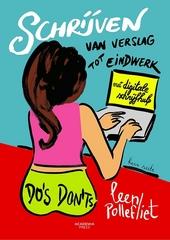 Schrijven : van verslag tot eindwerk : do's & don'ts