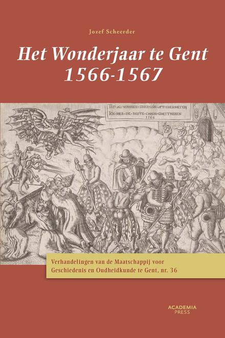 Het wonderjaar te Gent 1566-1567