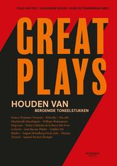 Great plays : houden van beroemde toneelstukken