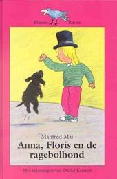 Anna, Floris en de ragebolhond