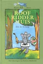 Roofridder Muis