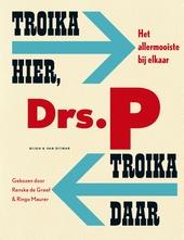 Troika hier, troika daar : het allermooiste bij elkaar