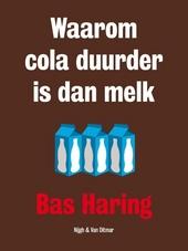 Waarom cola duurder is dan melk : een filosoof over economische zaken