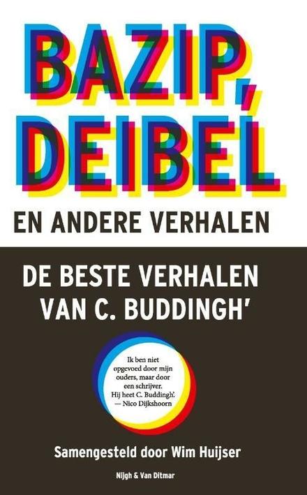 Bazip, Deibel en andere verhalen : de beste verhalen van C. Buddingh'