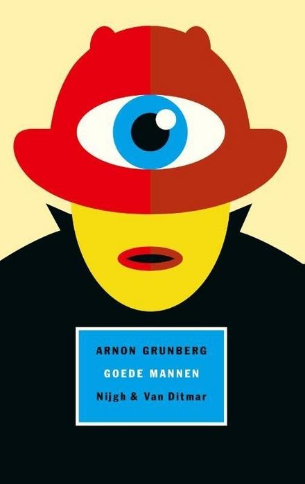 Goede mannen - een ontroerende en wanhopige roman over een vader
