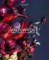 Vrouwvolk : fameuze recepten voor fantastische vrouwen