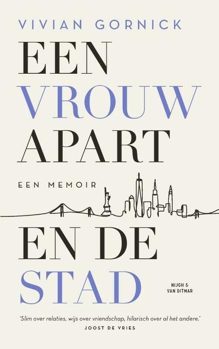 Een vrouw apart. En de stad : een memoir - Een vrouw apart. En de stad.