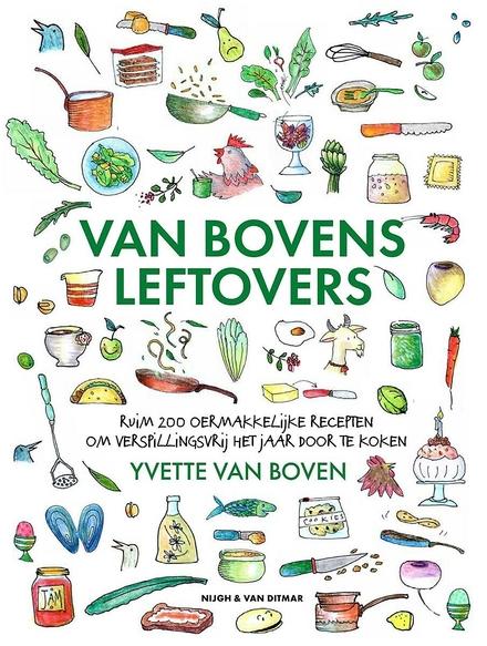 Van Bovens leftovers : ruim 200 oermakkelijke recepten om verspillingsvrij het jaar door te kijken