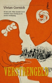 Verstrengeld : over mijn moeder, de liefde en New York