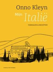 Mijn Italië : verhalen en recepten