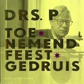 Toenemend feestgedruis : de beste gedichten van Drs. P