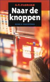 Naar de knoppen : een roman over kansspelbelasting