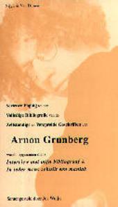 Serieuze poging tot een volledige bibliografie van de zelfstandige en verspreide geschriften van Arnon Grunberg waa...