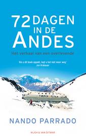 72 dagen in de Andes : het verhaal van een overlevende