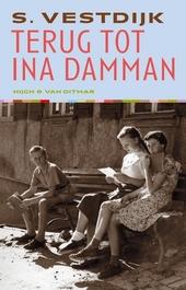 Terug tot Ina Damman : de geschiedenis van een jeugdliefde