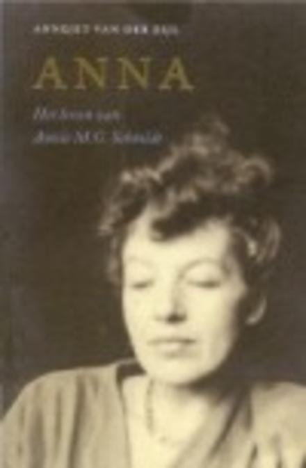Anna : het leven van Annie M.G. Schmidt