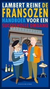 De Fransozen en de Bataven : handboek voor een succesvolle omgang